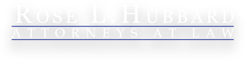 Rose L. Hubbard, Attorneys at Law